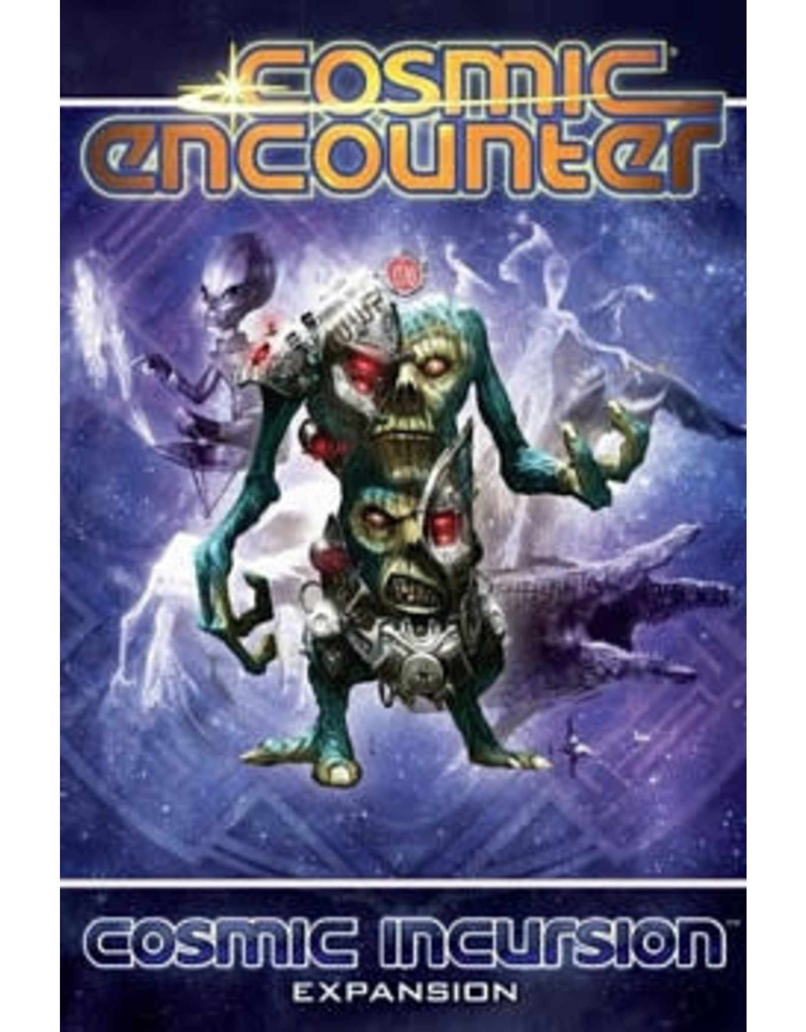 Cosmic Encounters: Cosmic Incursion