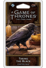 Game of Thrones LCG Taking the Black Chapter Pack
