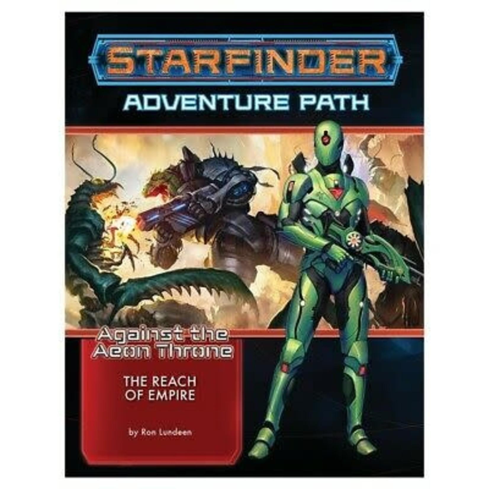 Starfinder RPG Adventure Path #7 : Against the Aeon Throne - The Reach of Empire