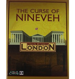 Cthulhu Britannica London: The Curse of Nineveh Campaign