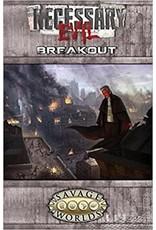 Savage Worlds: Necessary Evil Breakout RPG