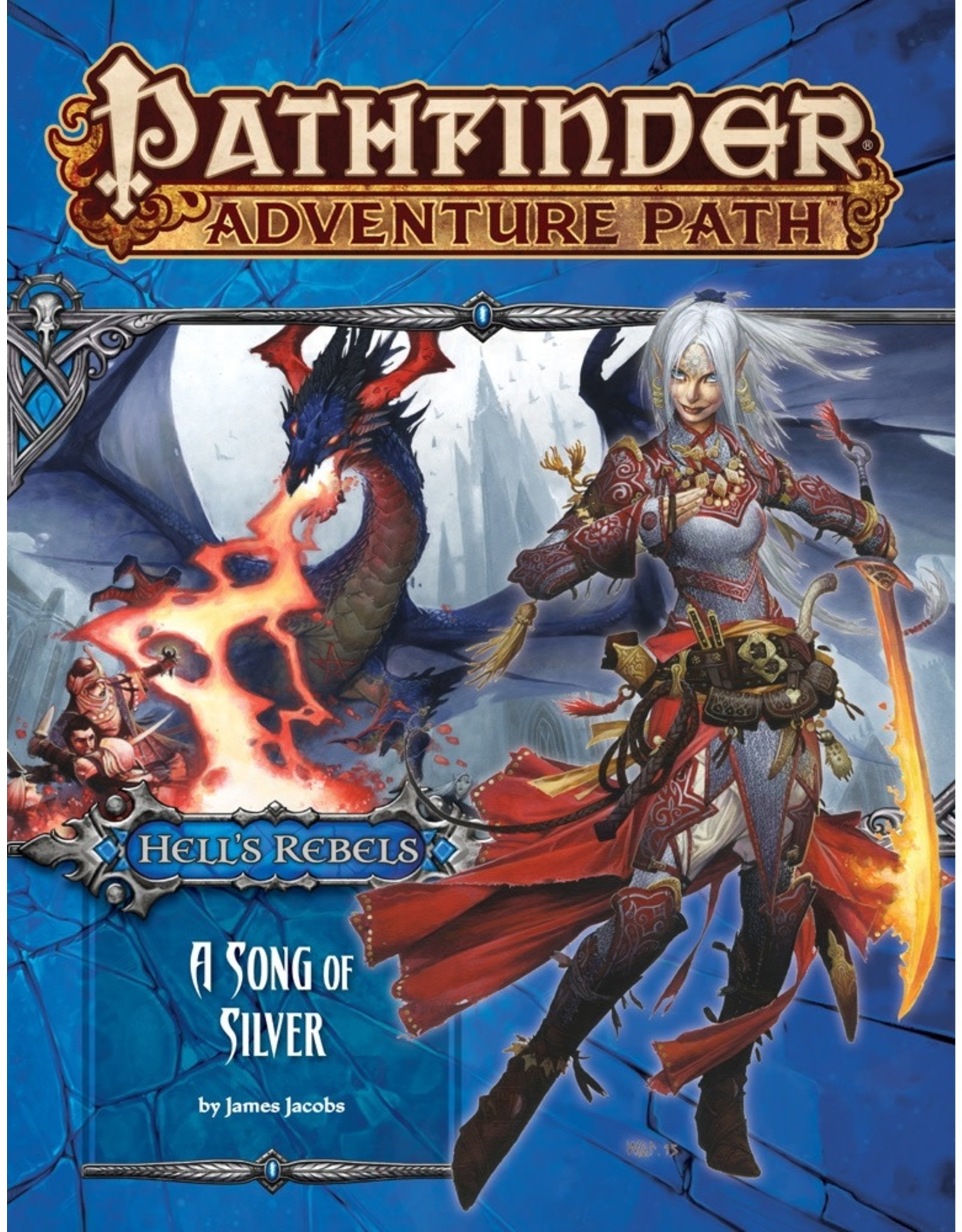 Pathfinder Adventure Path #100: Hell's Rebels - A Song of Silver