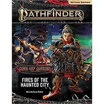 Pathfinder 2e Adventure Path: Fires of the Haunted City (Ages of Ashes #4)