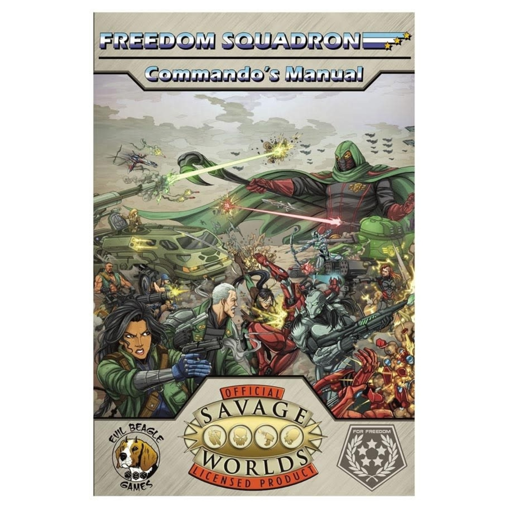 Savage Worlds Freedom Squadron Commando Manual