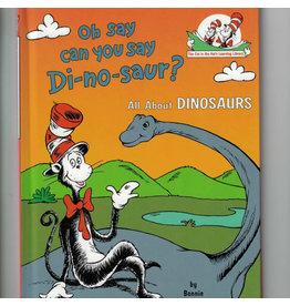 Oh Say Can You Say Dinosaur?