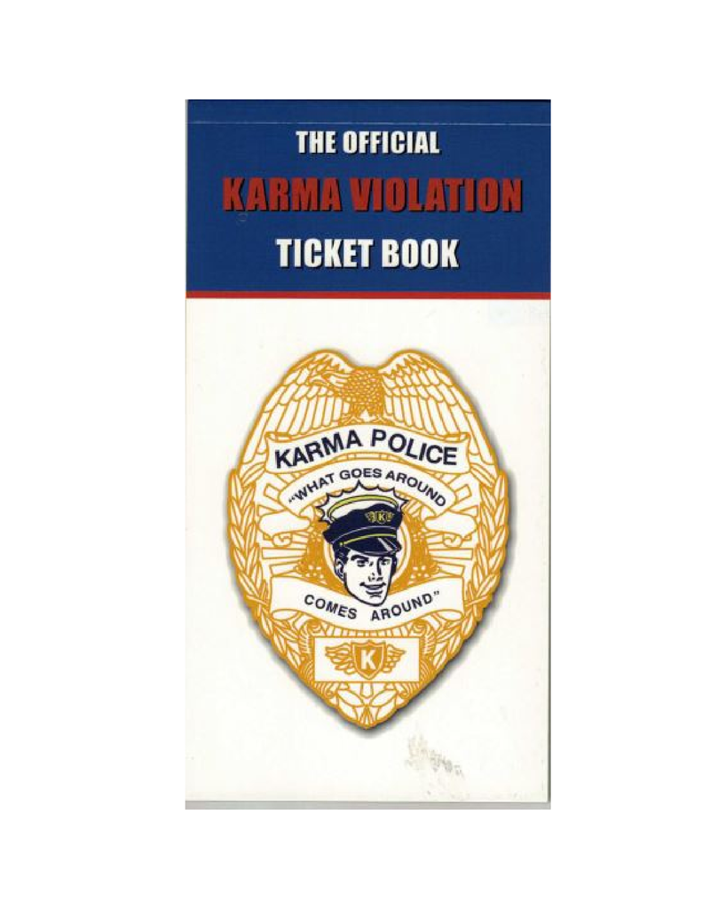 The Official Karma Violation Ticket Book