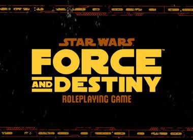 Star Wars: Force & Destiny