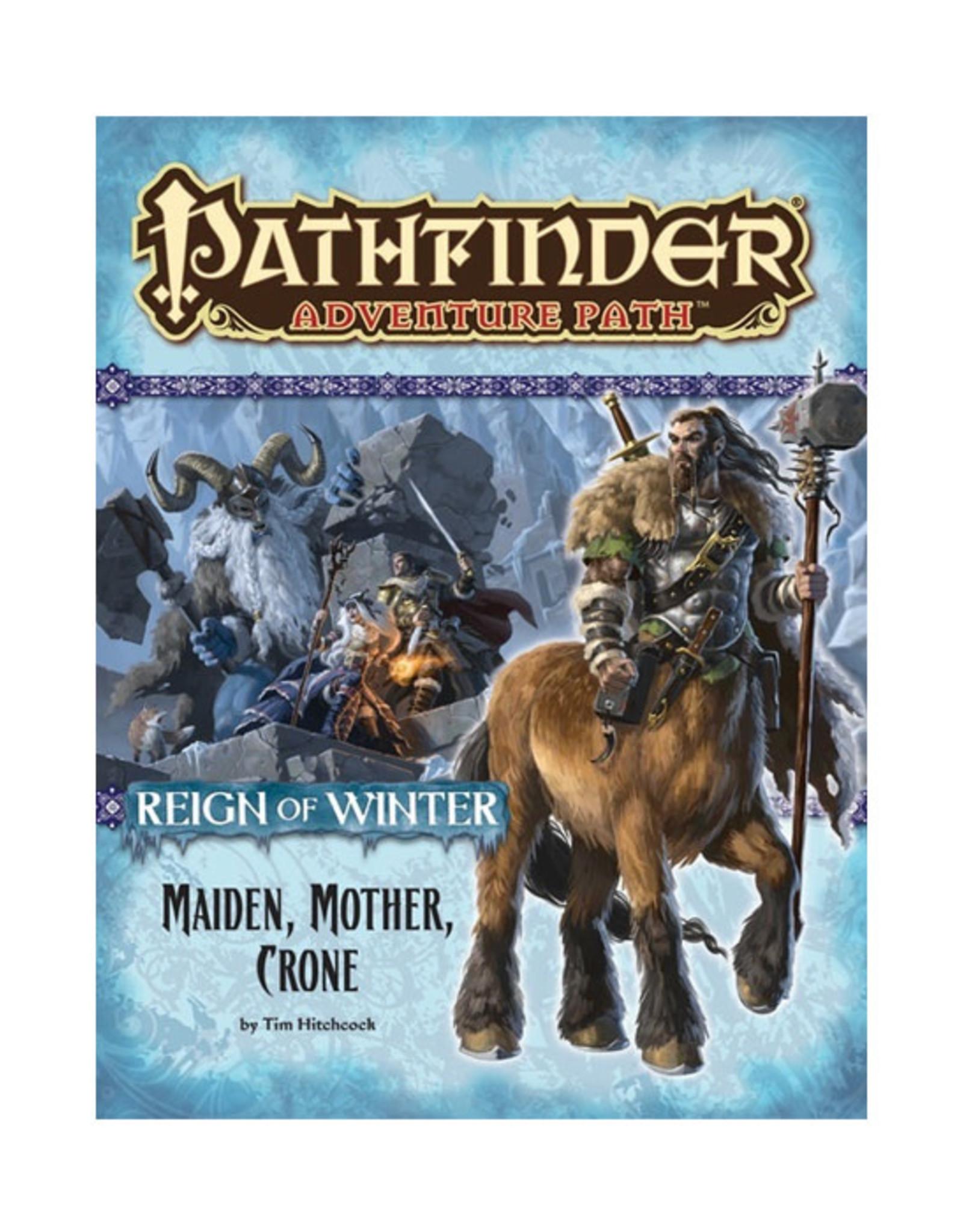 Pathfinder Pathfinder: Adventure Path - Reign of Winter - Mother, Maiden, Crone