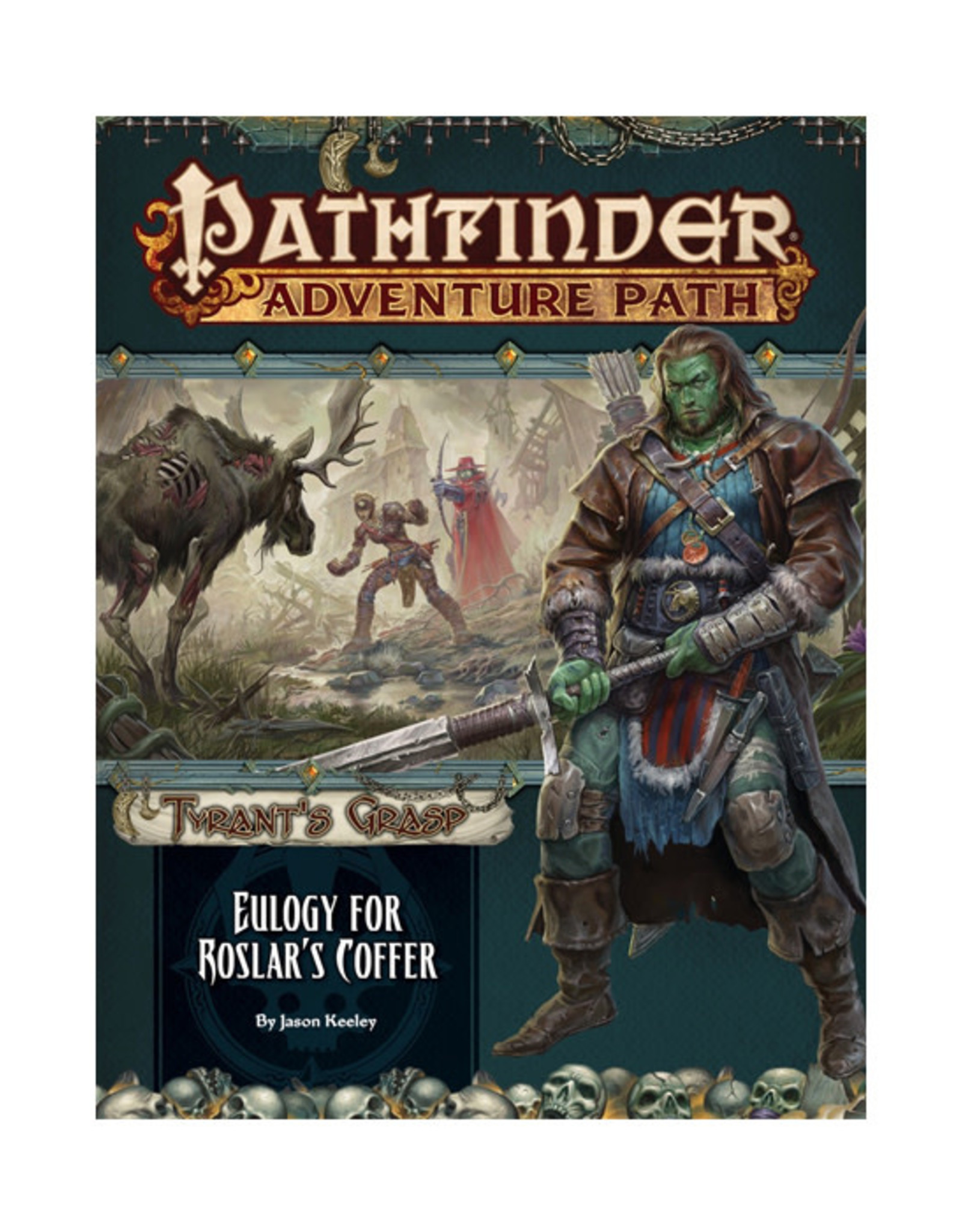 Pathfinder Pathfinder: Adventure Path - Tyrant's Grasp - Eulogy for Roslar's Coffer