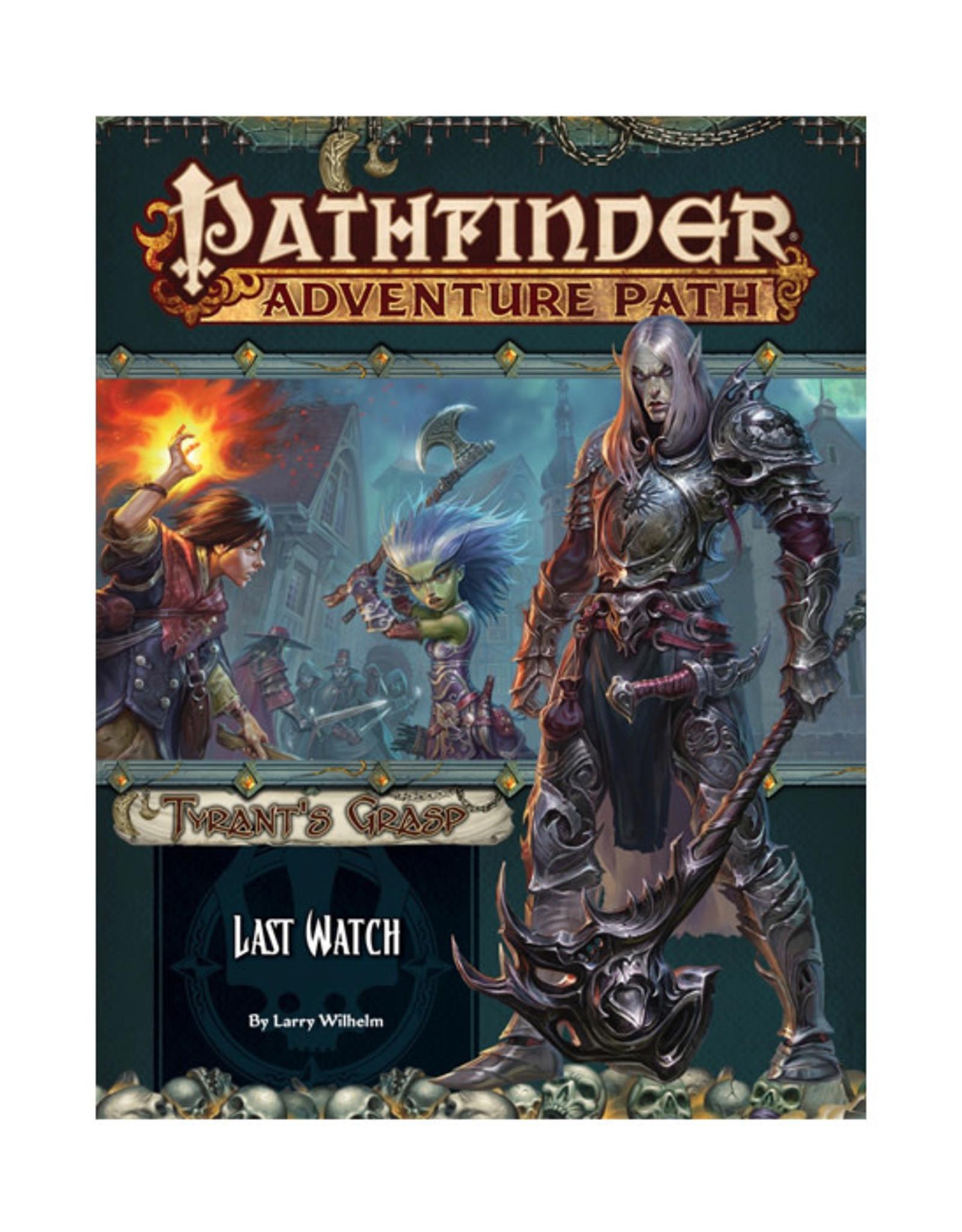 Pathfinder Pathfinder: Adventure Path - Tyrant's Grasp - Last Watch