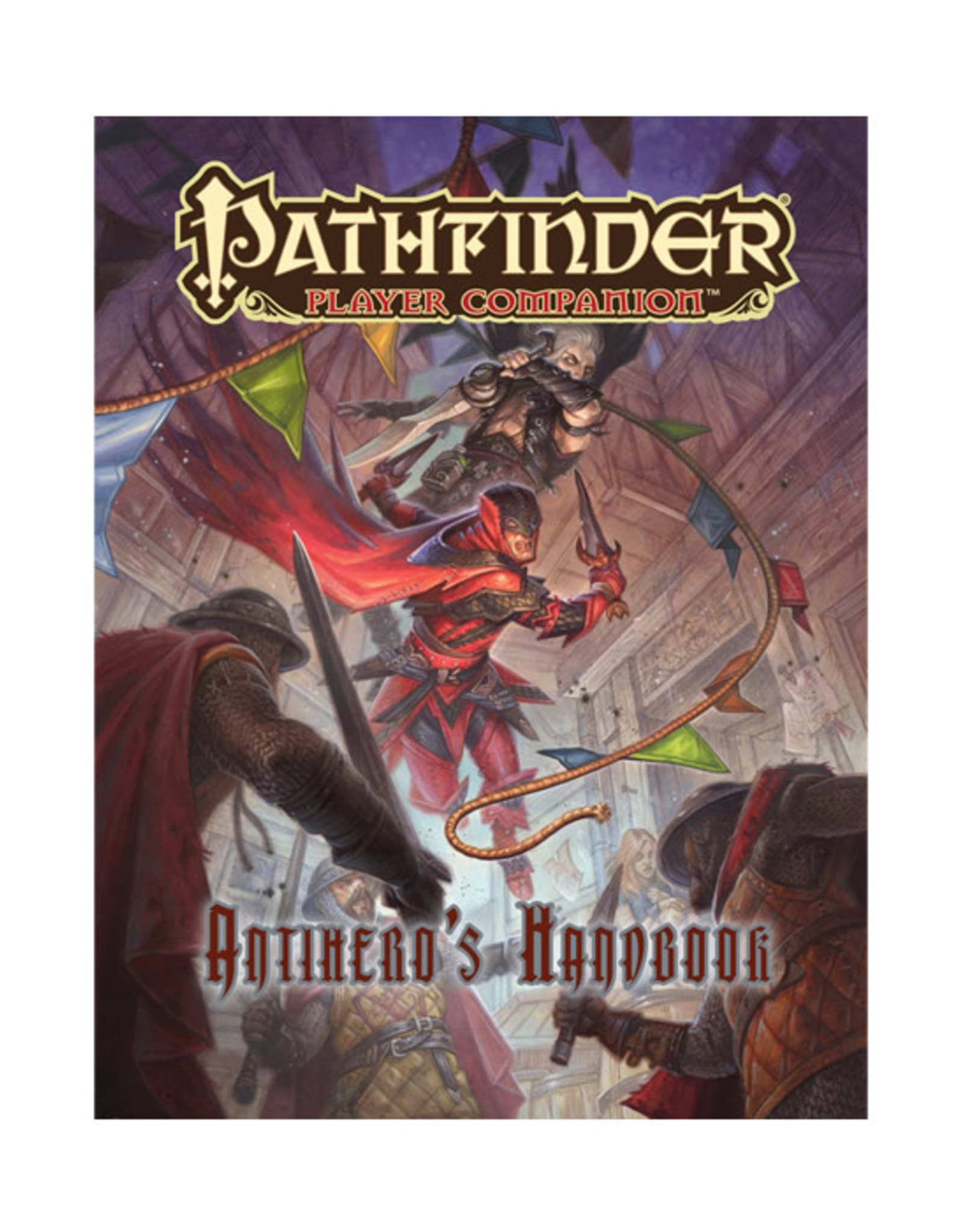 Pathfinder Pathfinder: Player Companion - Antihero's Handbook