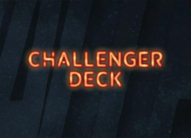 Challenger Decks