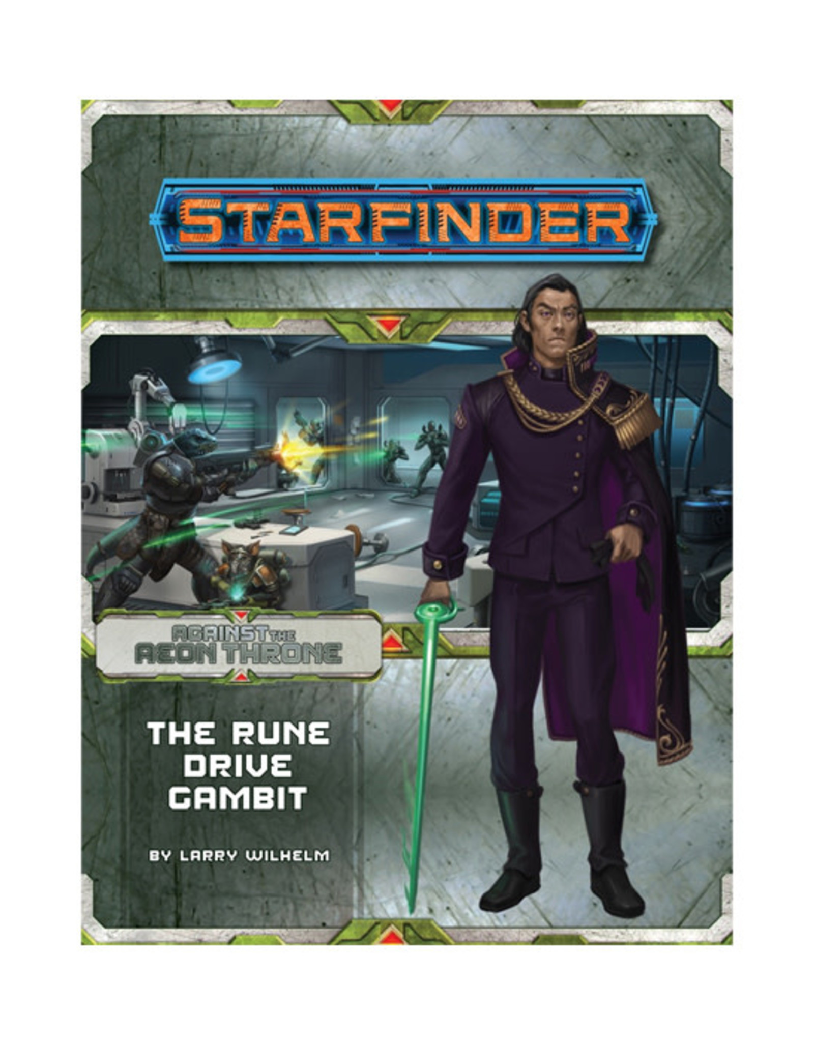 Starfinder Starfinder: Adventure Path - Against the Aeon Throne - The Rune Drive Gambit