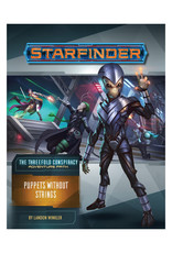 Starfinder Starfinder: Adventure Path - The Threefold Conspiracy - Puppets Without Strings