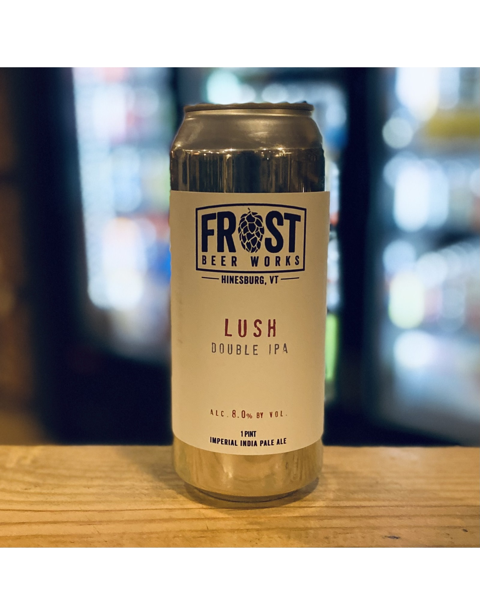 """DIPA Frost Beer Works """"Lush"""" DIPA - Hinesburg, Vermont"""