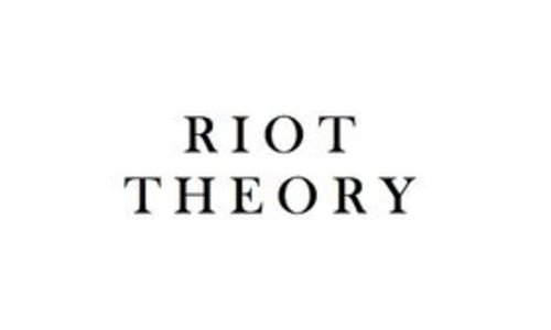 Riot Theory