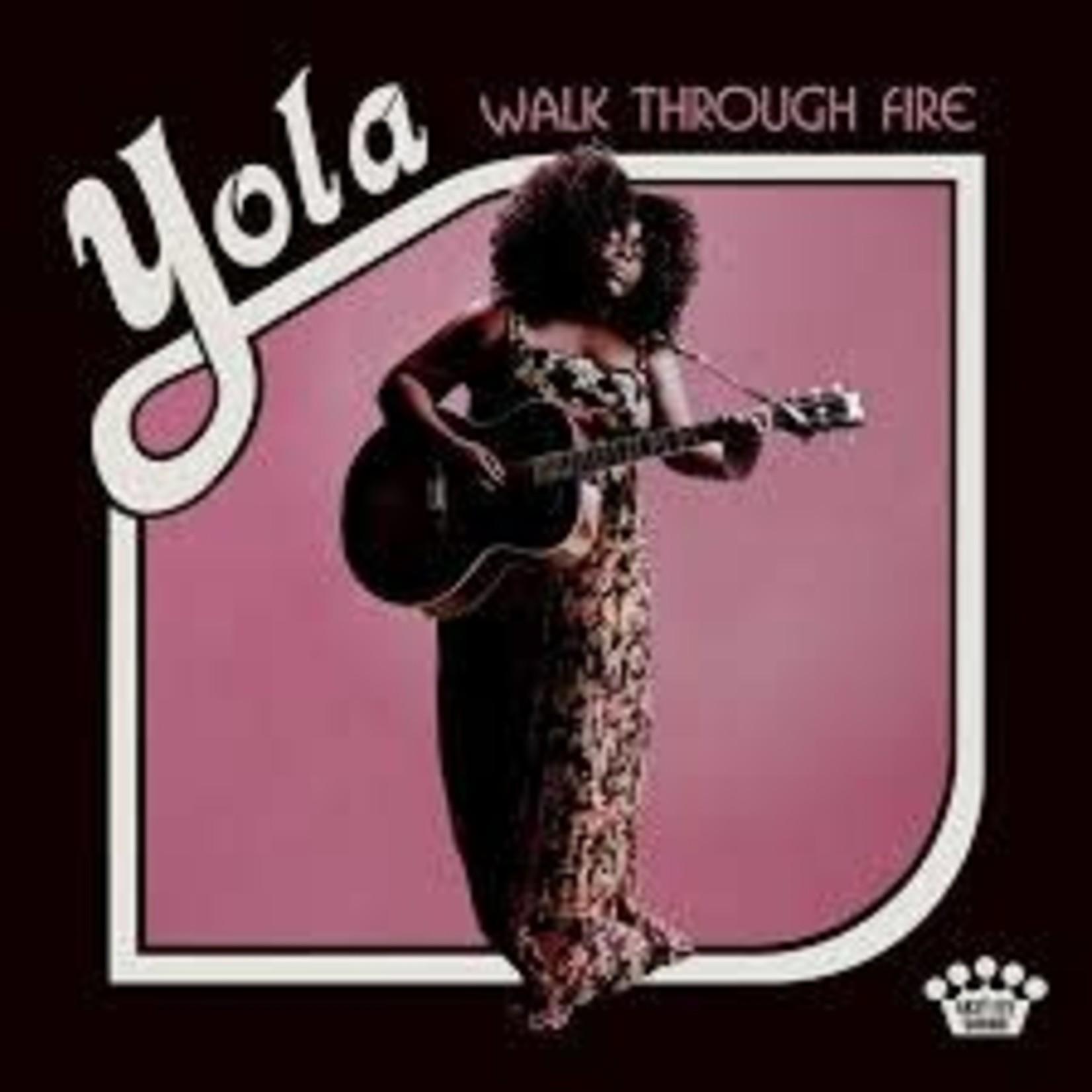 Vinyl Yola - Walk Through Fire