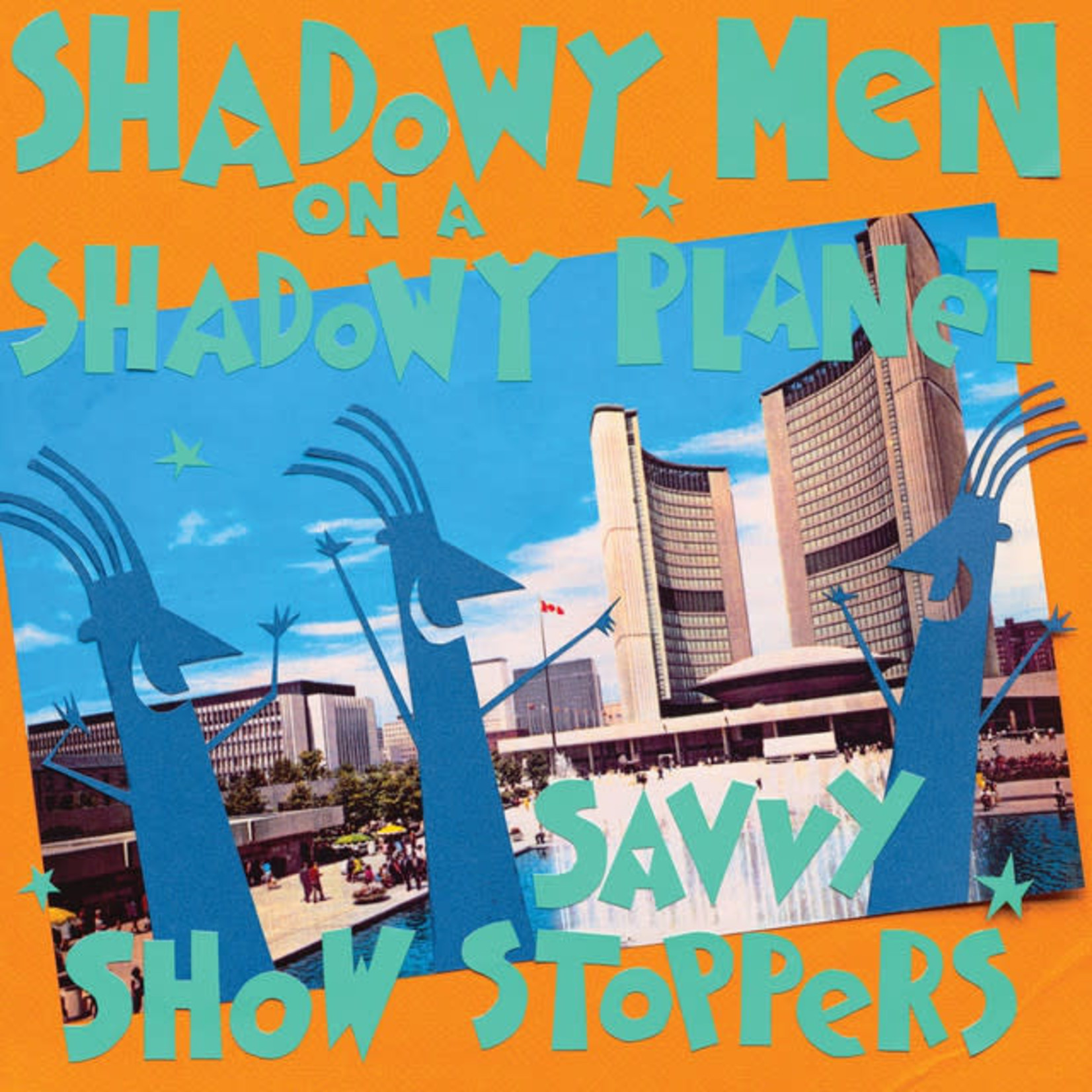 Vinyl Shadowy Men On A Shadowy Planet - Savvy Show Stoppers
