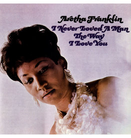 Vinyl Aretha Franklin - I Never Loved A Man The Way I Love You