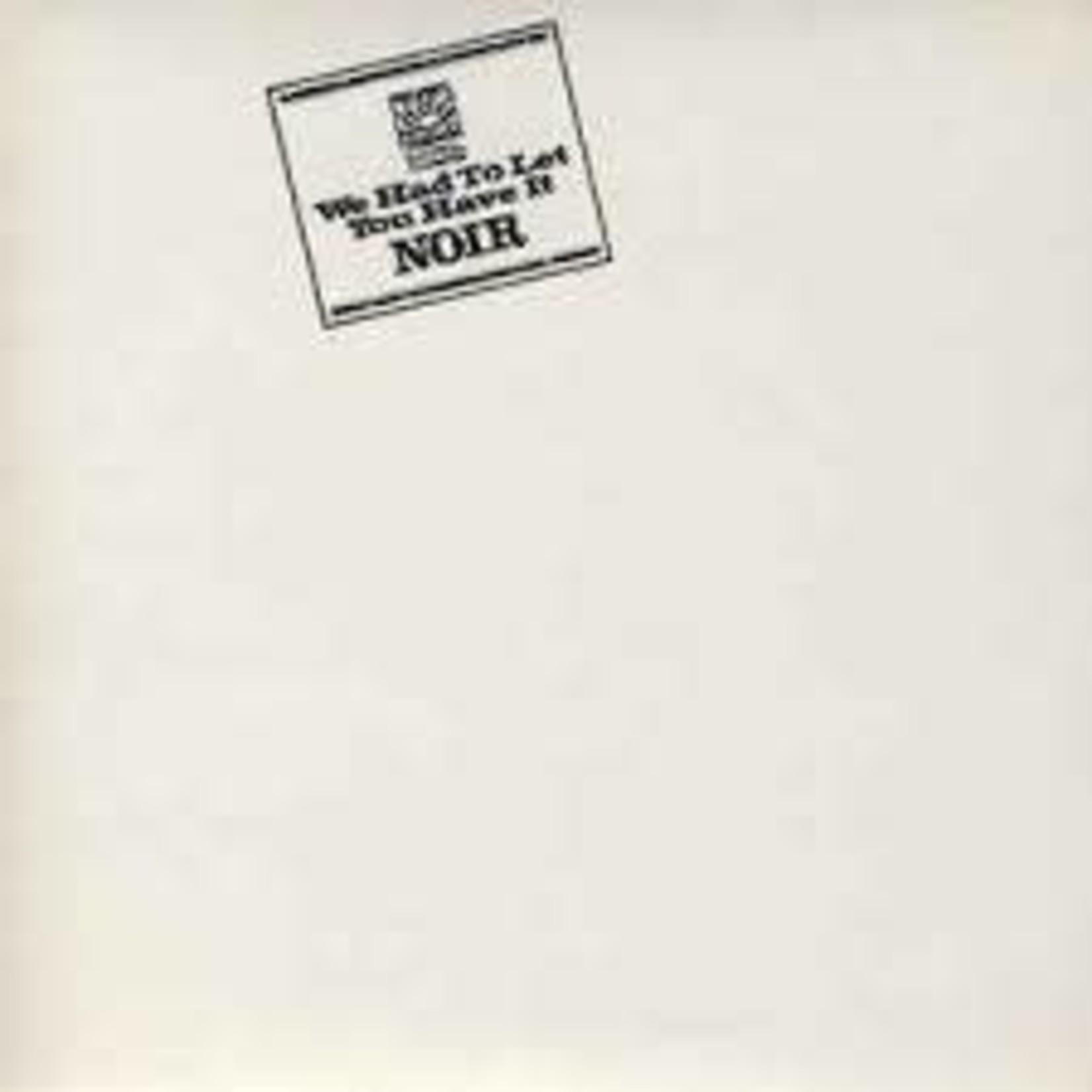 Vinyl Noir - We Had To Let You Have It