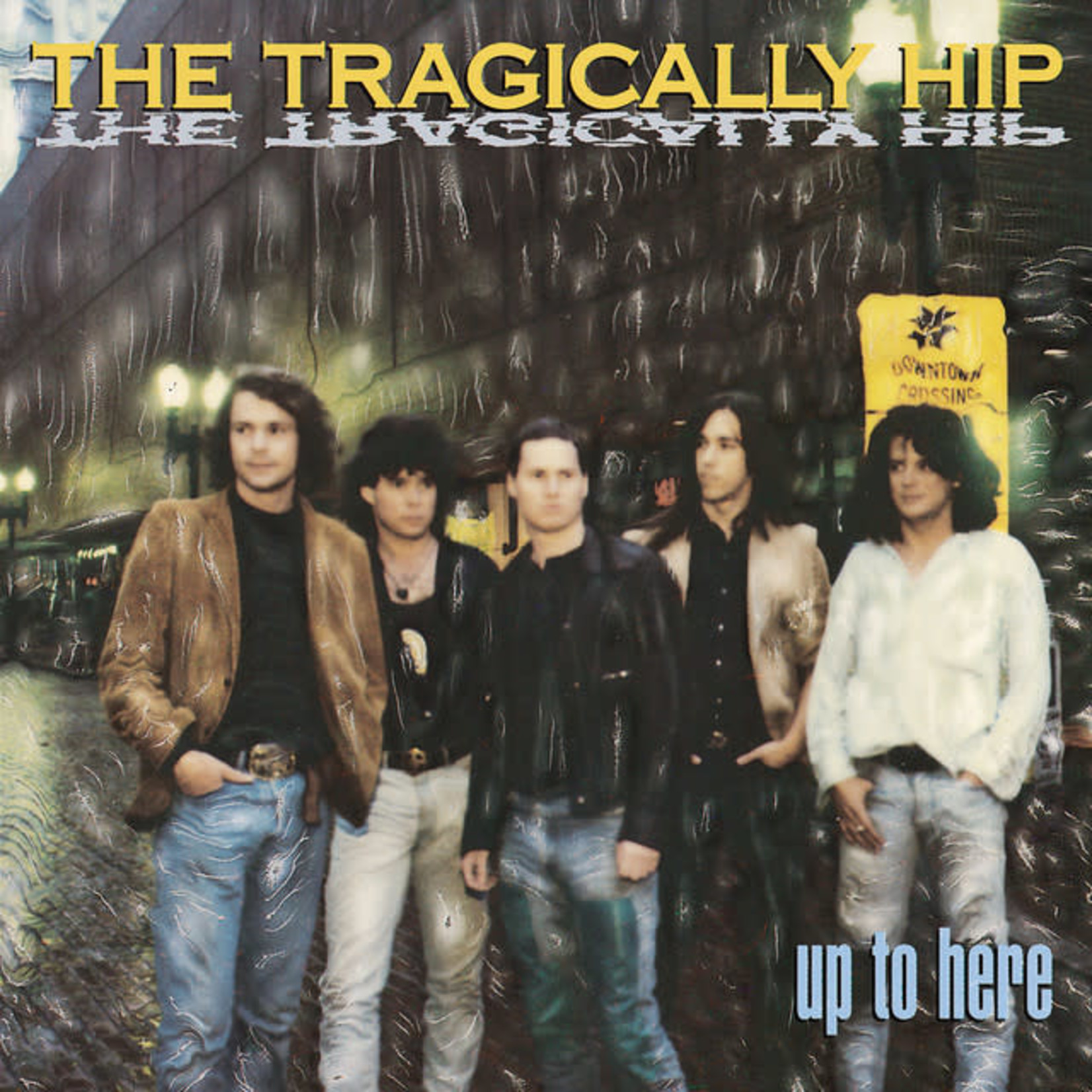 Vinyl Tragically Hip - Up To Here
