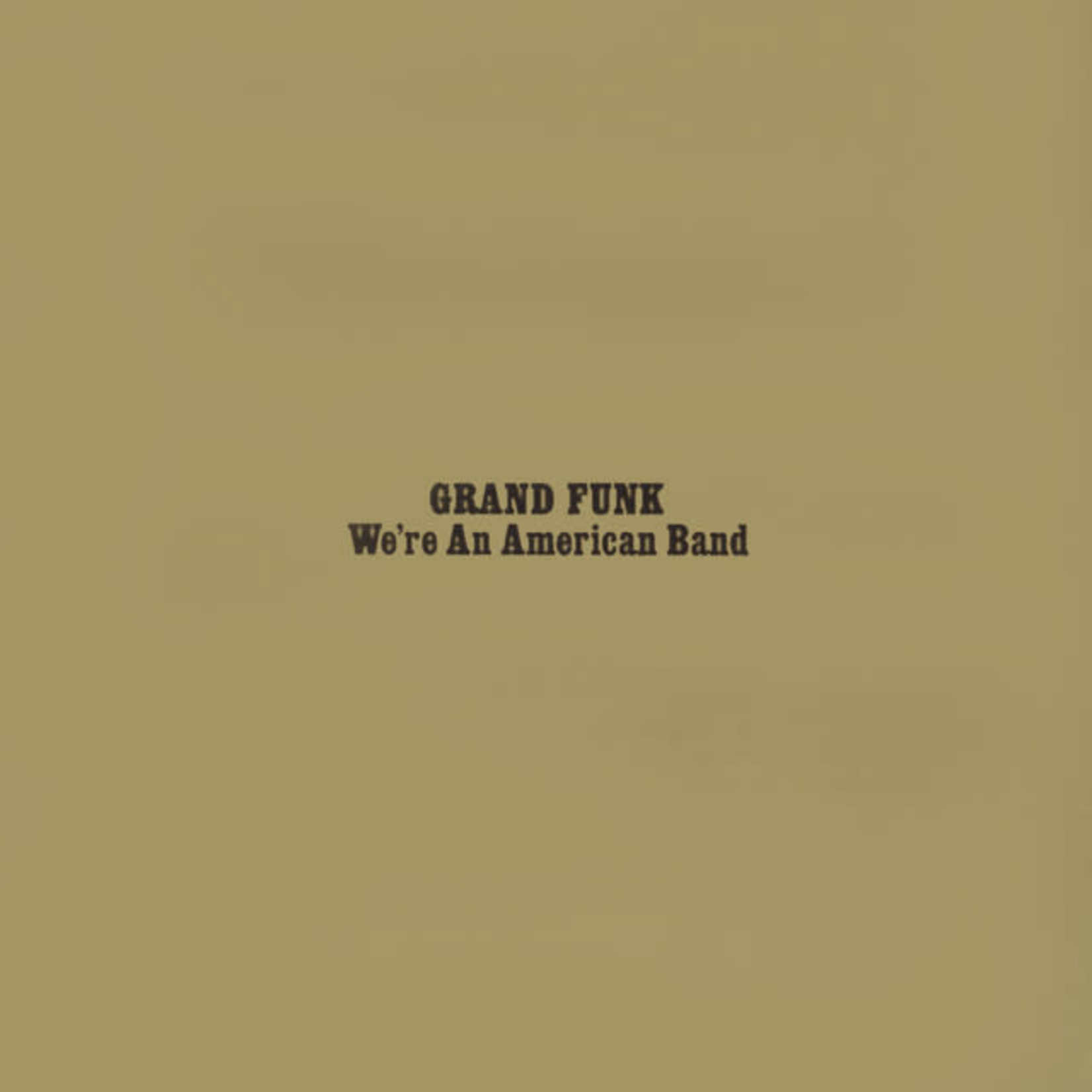 Vinyl Grand Funk - We're An American Band