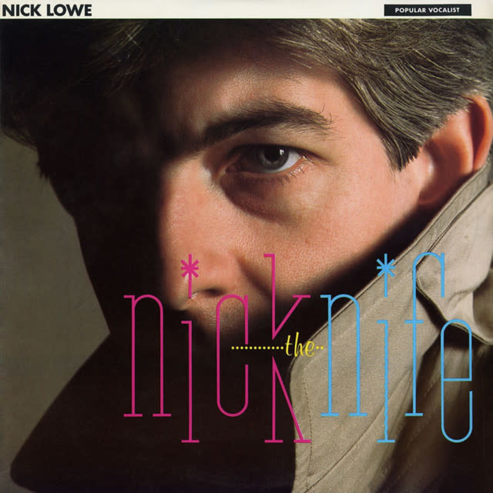 Vinyl Nick Lowe - Nick The Knife