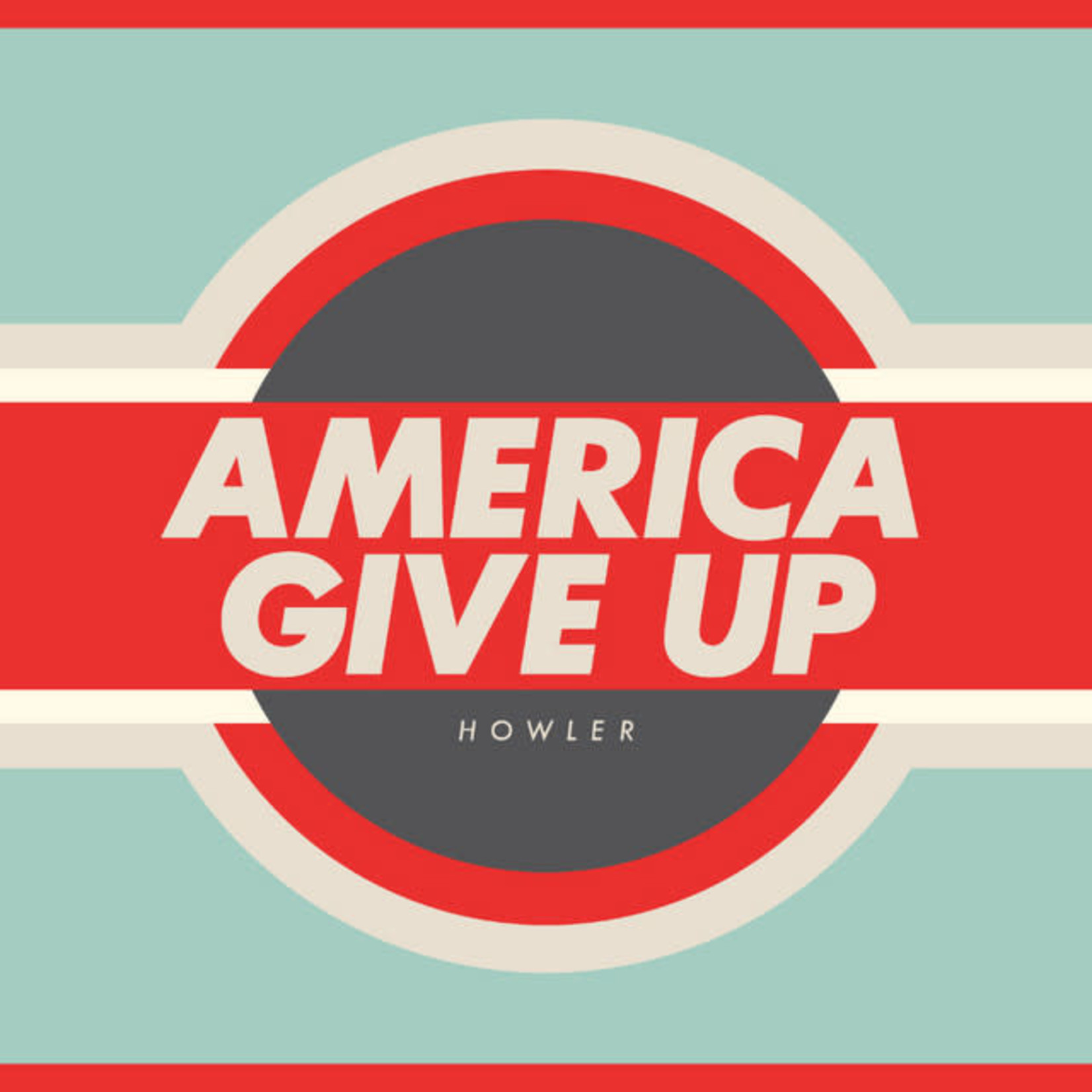 Vinyl Howler - America Give Up