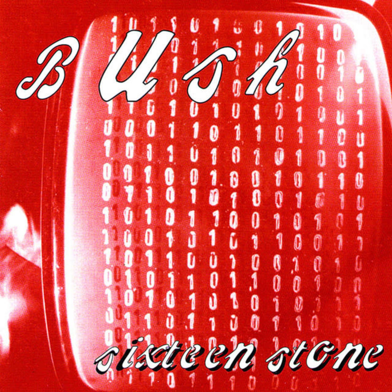 Vinyl Bush - Sixteen Stone
