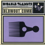 Vinyl Disable Planets - Blowout Comb