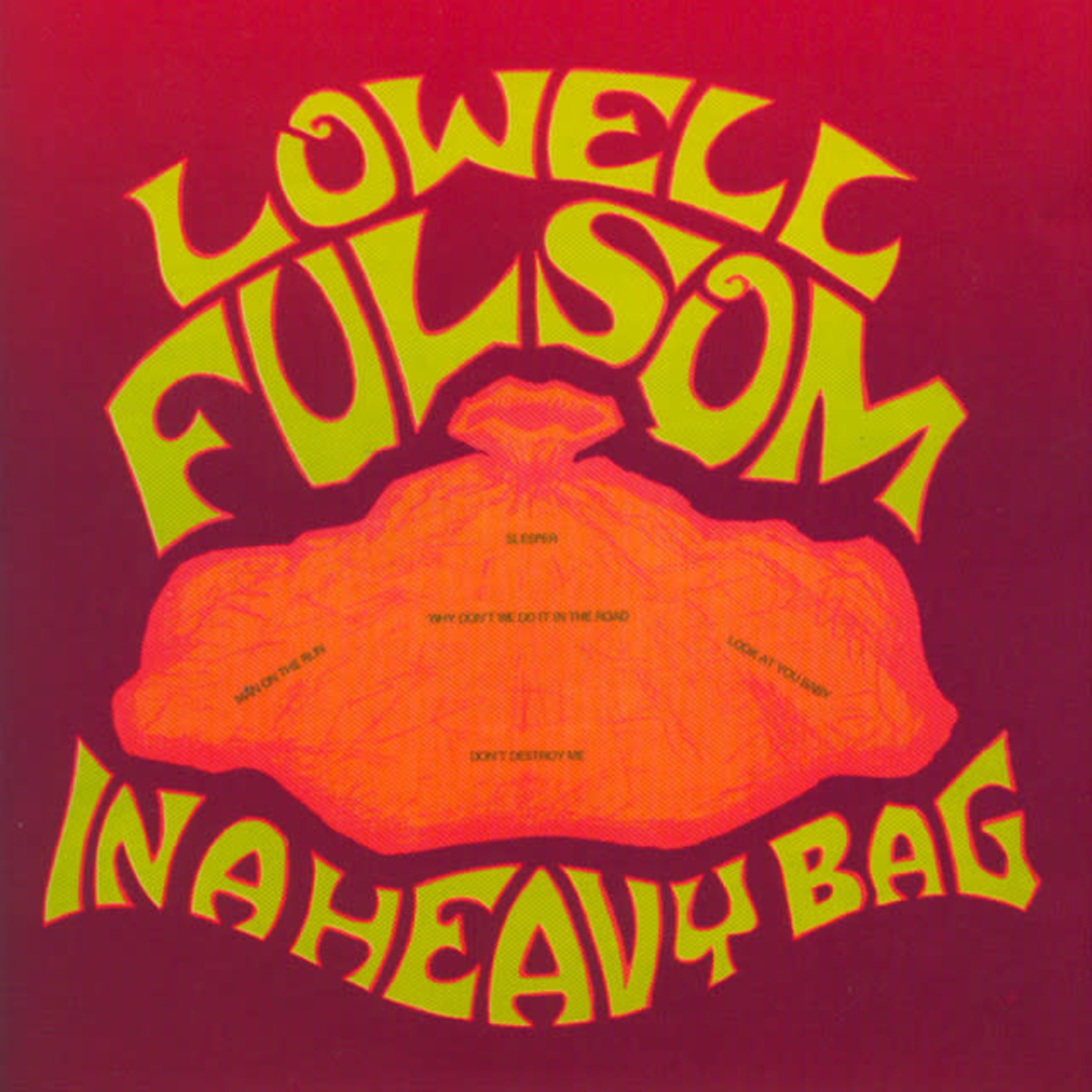 Vinyl Lowell Fulsom - In A Heavy Bag  Final Sale