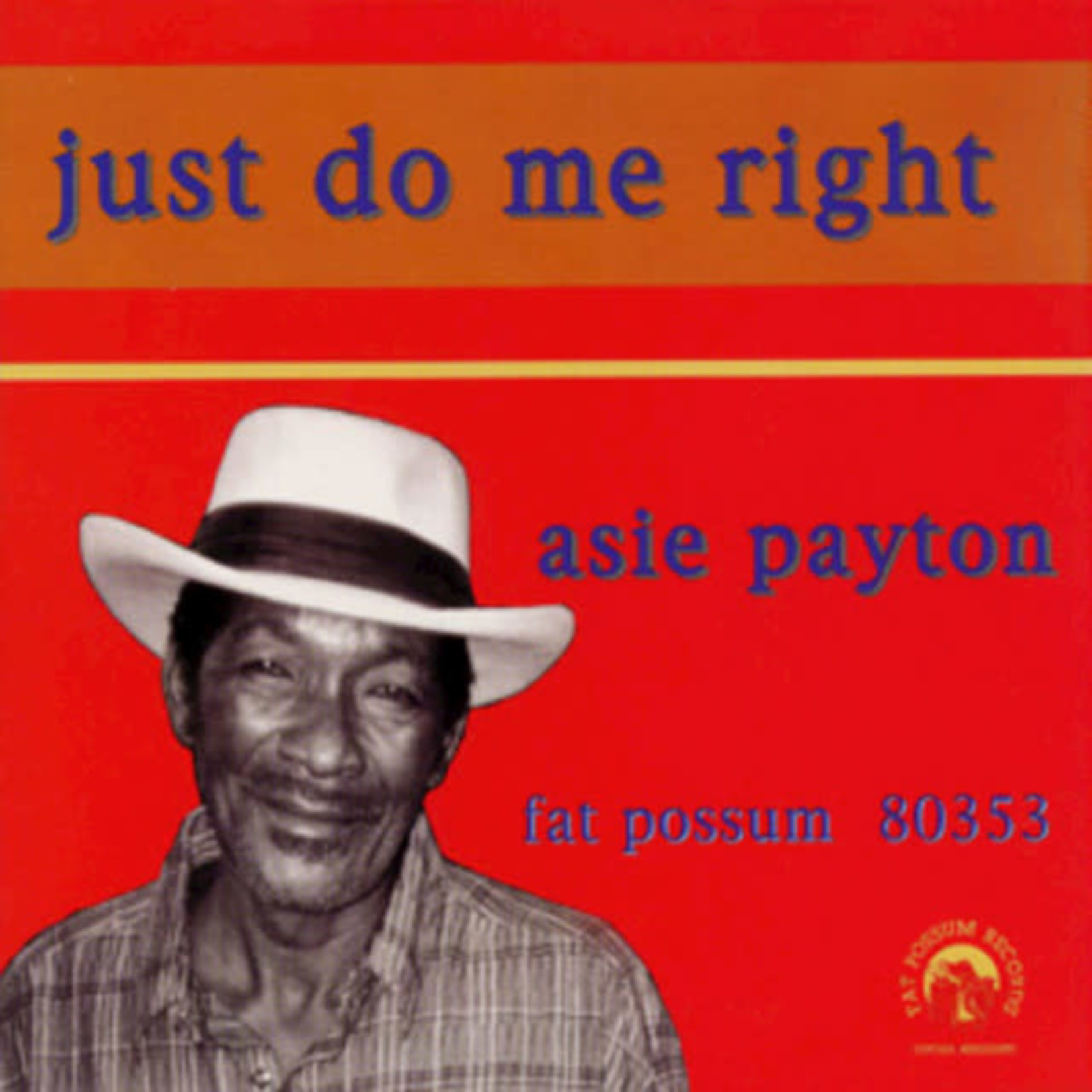 Vinyl Asie Payton - Just Do Me Right