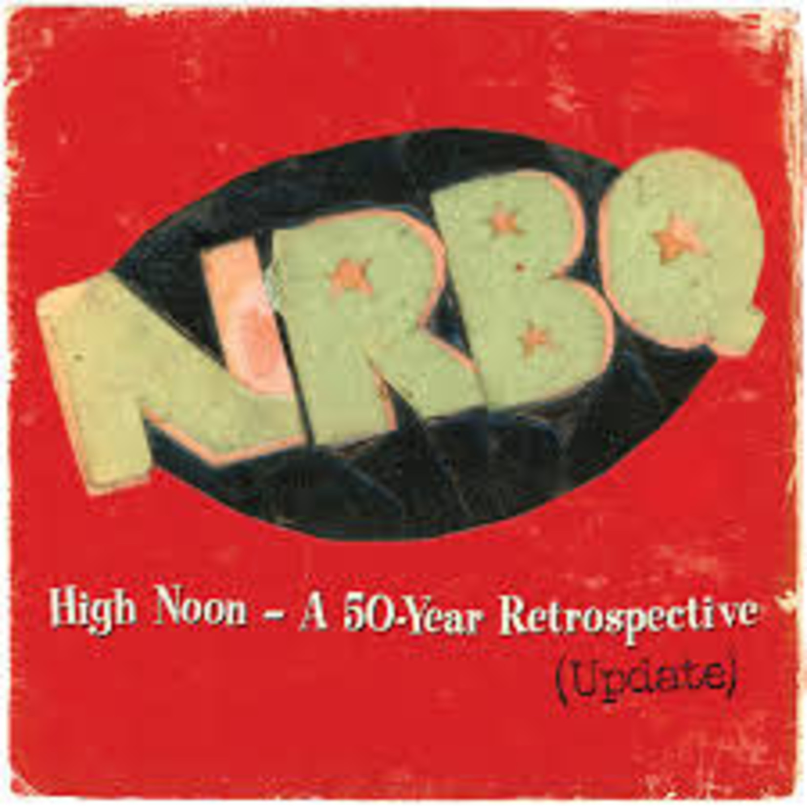 Vinyl NRBQ - High Noon: A 50 Year Retrospective. Final Sale
