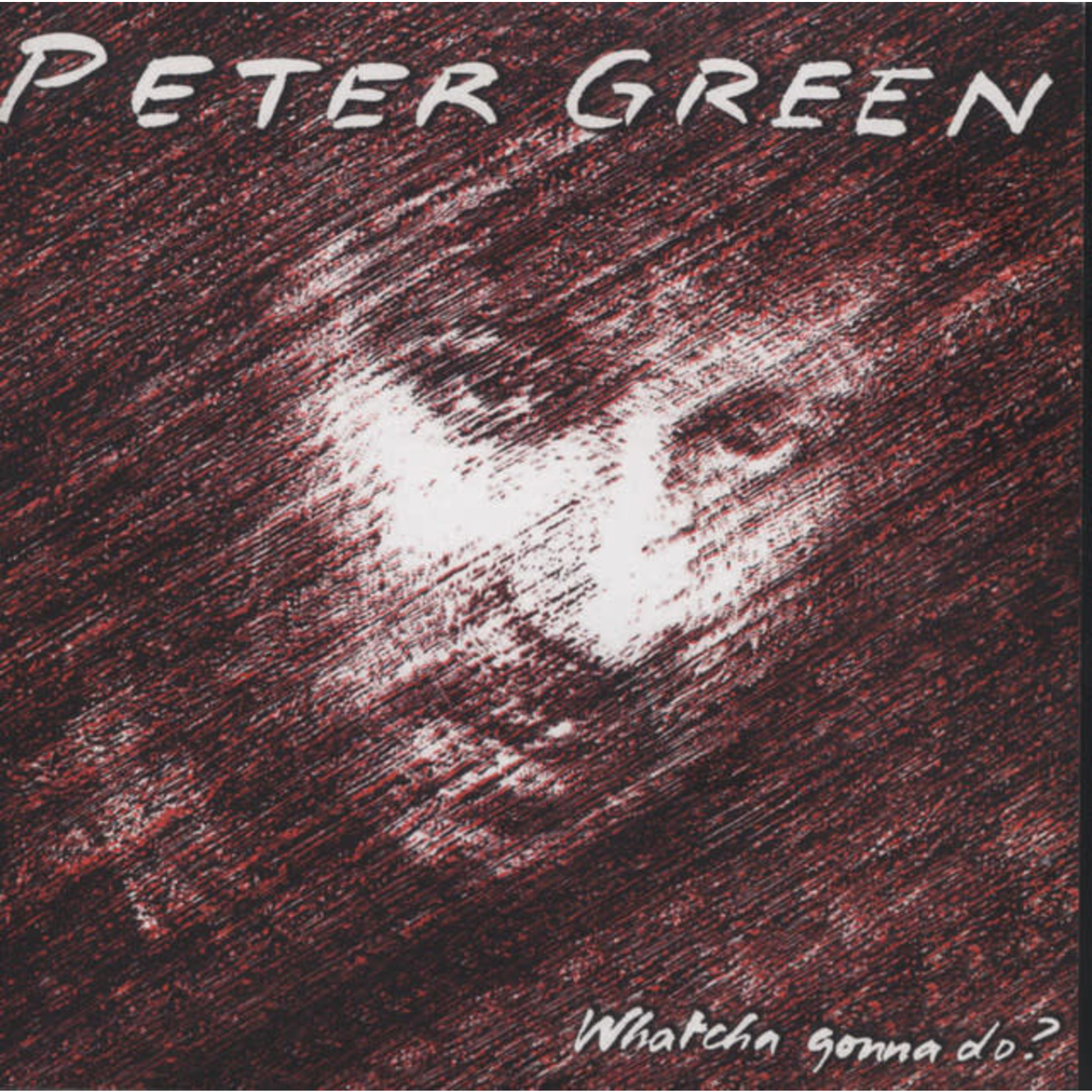 Vinyl Peter Green - Watcha Gonna Do?