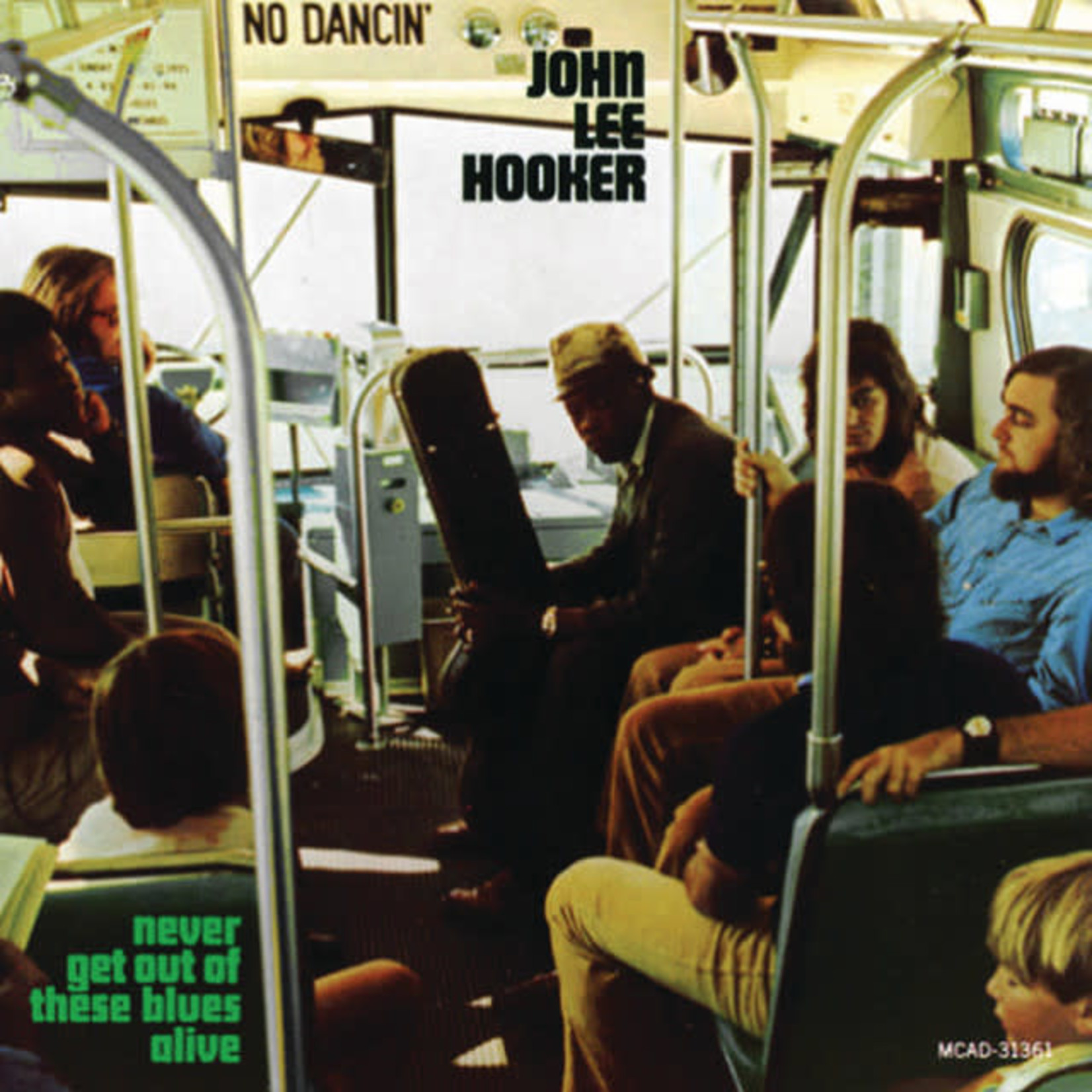 Vinyl John Lee Hooker - Never Get out Of These Blues Alive