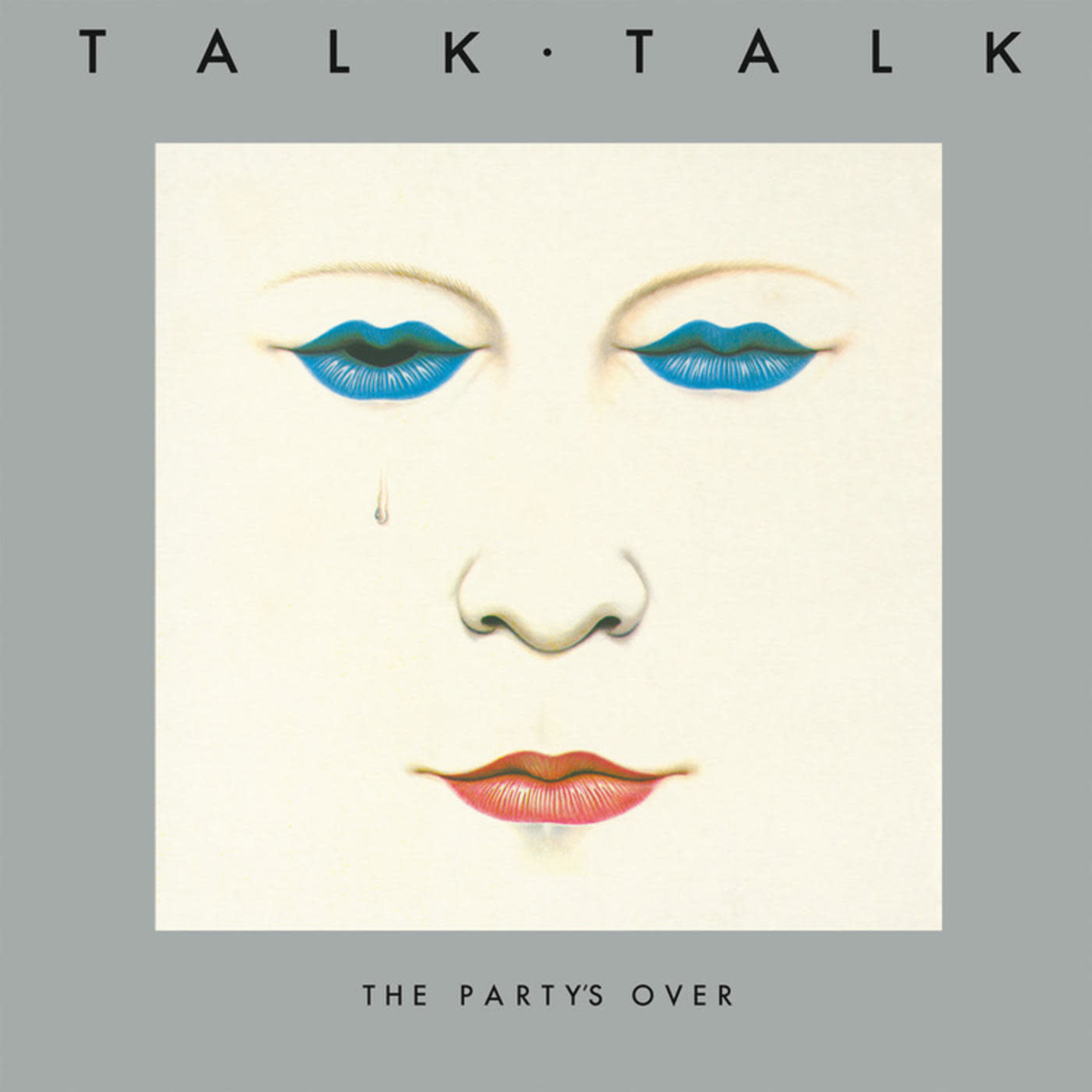 Vinyl Talk Talk - The Party's Over