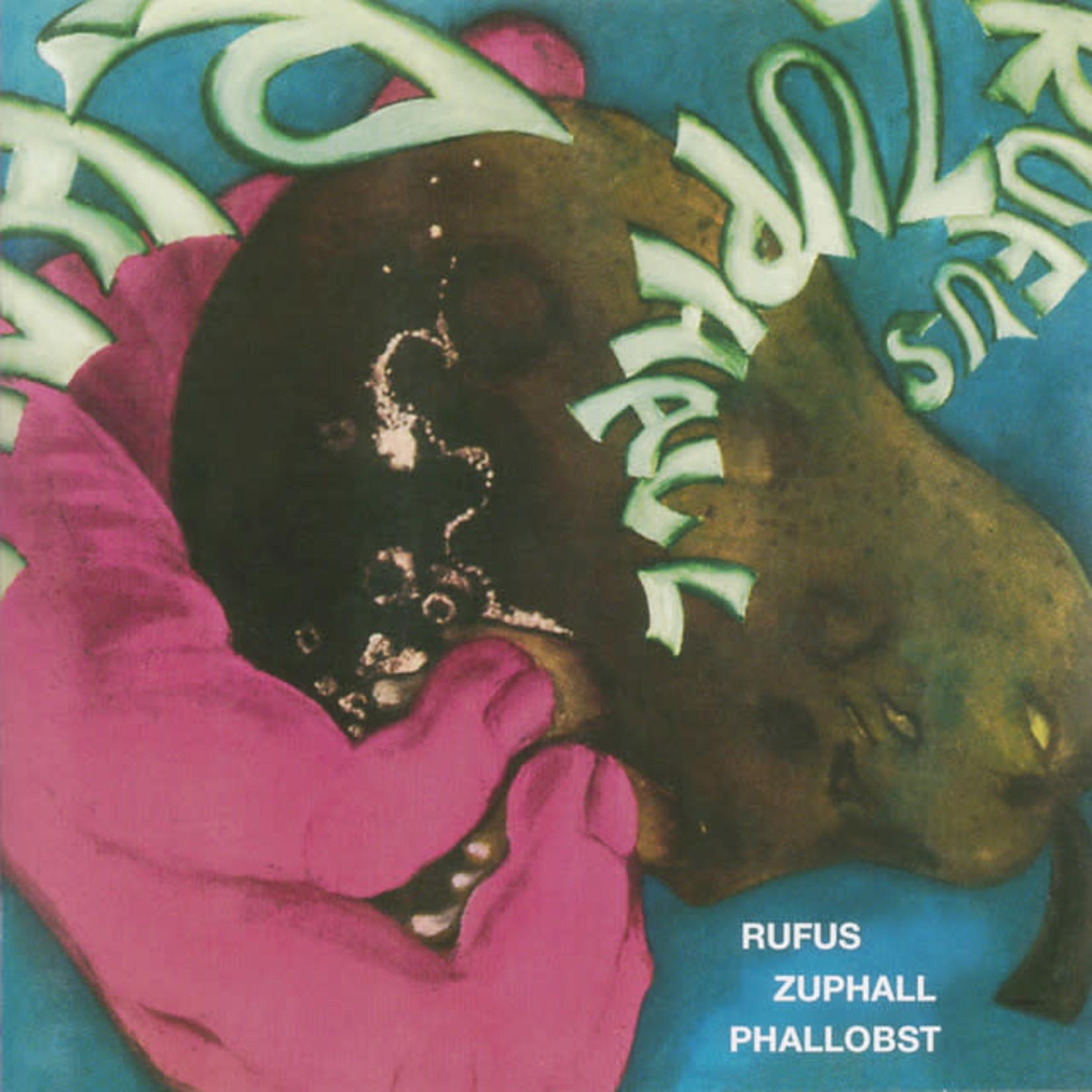 Vinyl Rufus Zuphall - Phallobst