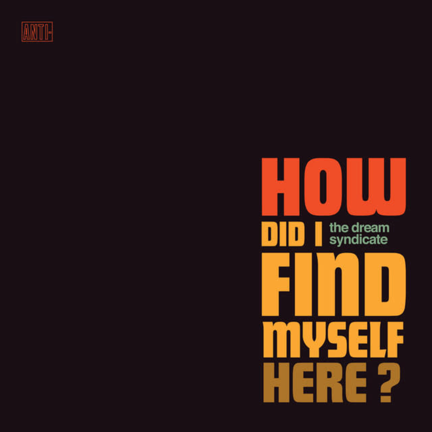 Vinyl The Dream Syndicate - How Did I Find Myself Here?    Final Sale