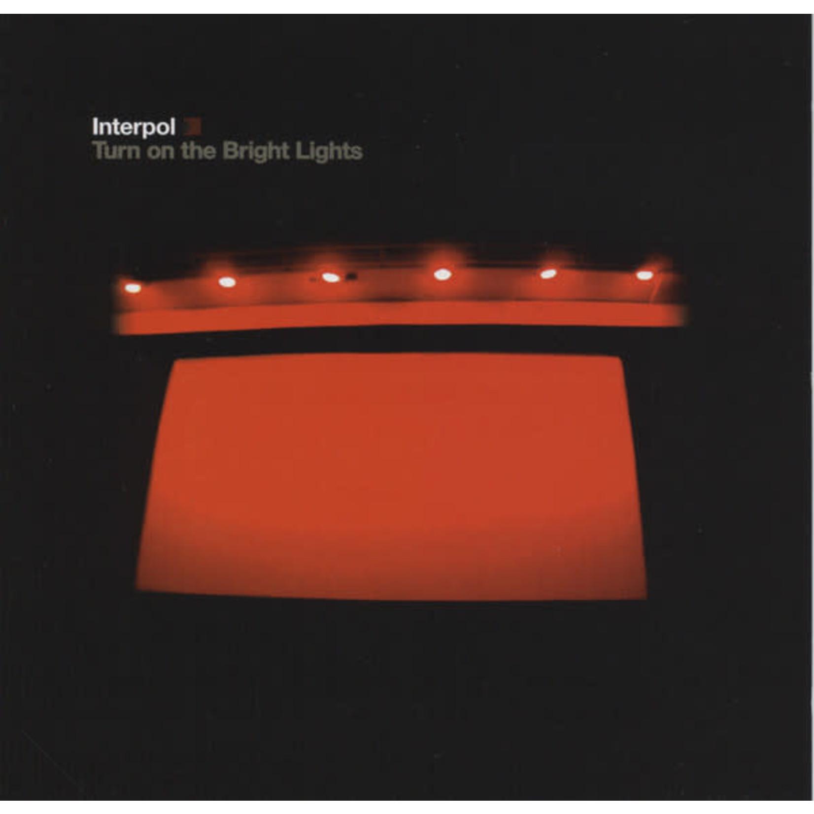 Vinyl Interpol - Turn On The Bright Lights