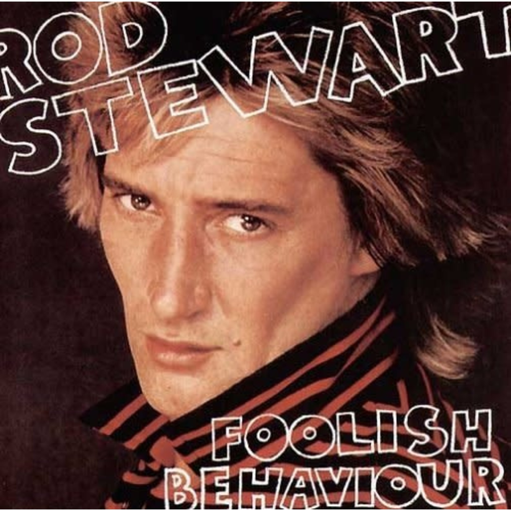 Vinyl Rod Stewart - Foolish Behaviour