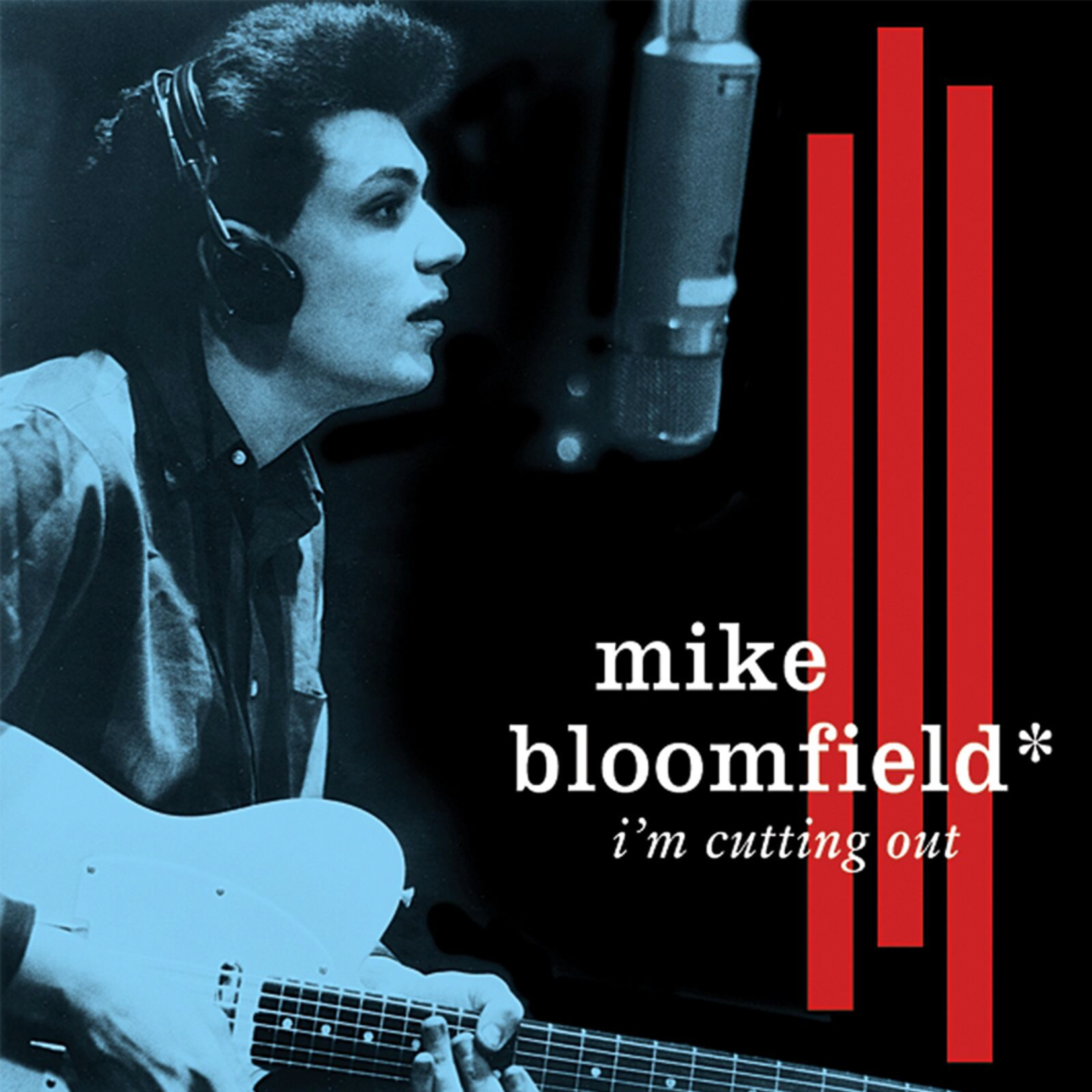 Vinyl Mike Bloomfield - I'm Cutting Out