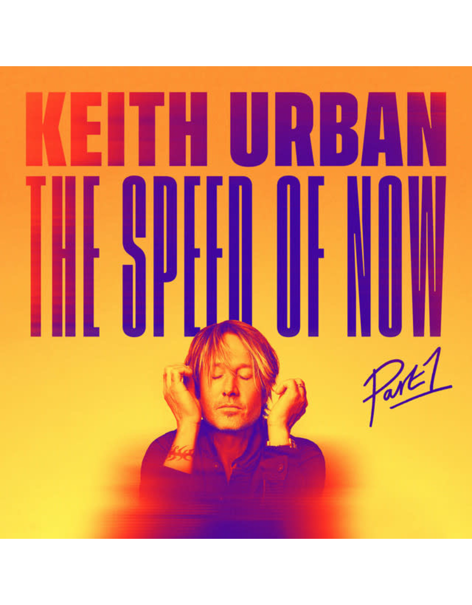 Vinyl Keith Urban - the Speed Of Now Part 1.    Final Sale