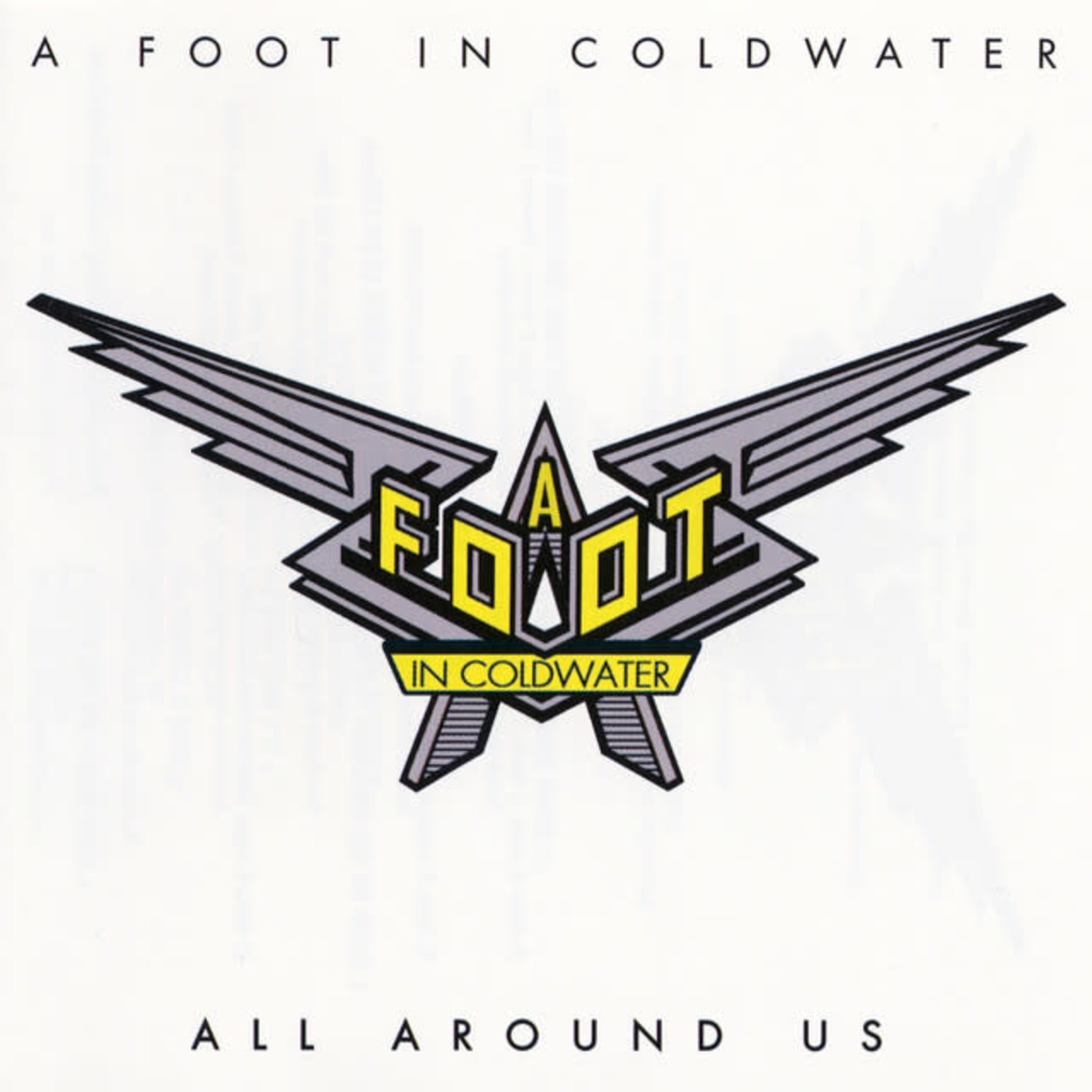 Compact Disc A Foot In Coldwater - All Around Us