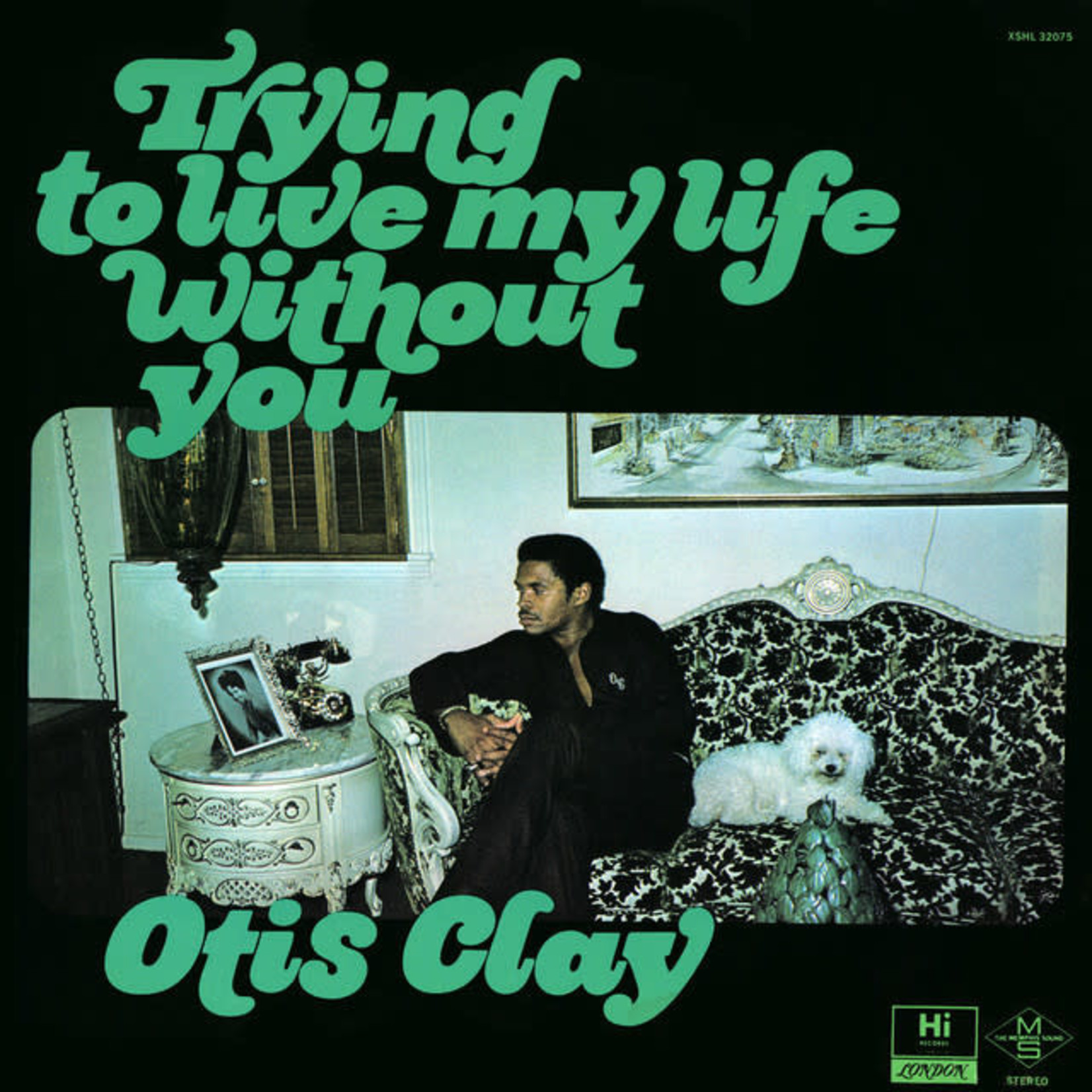 Vinyl Otis Clay - Trying To Live My Life Without You