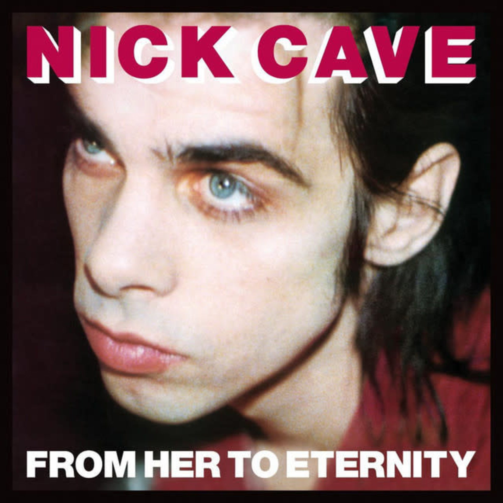 Vinyl Nick Cave - From Her To Eternity