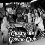 Vinyl Lana Del Ray - Chemtrails Over The Country Club