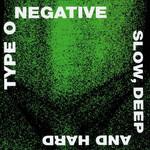 Vinyl Type O Negative - Slow Deep And Hard 30th Anniversary