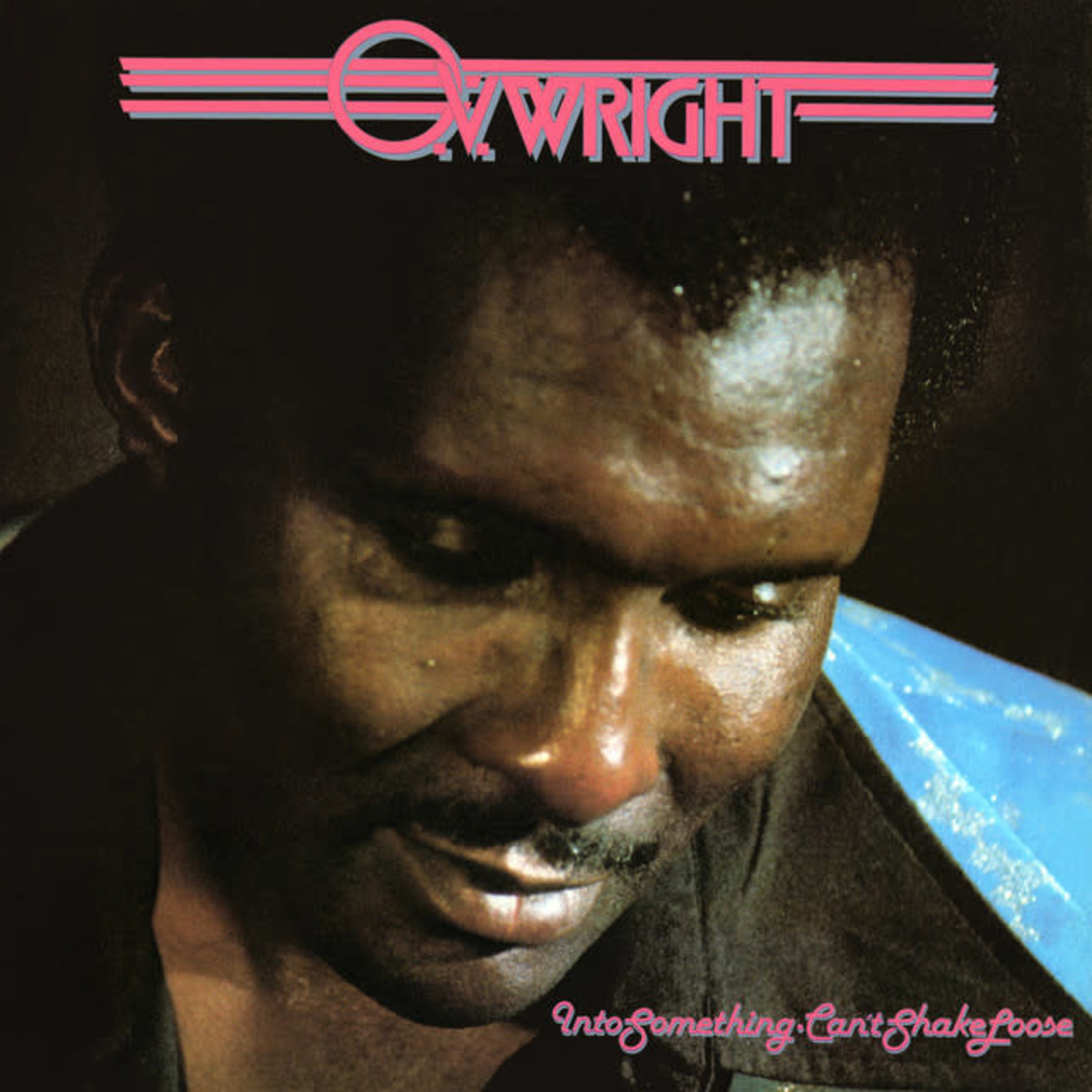 Vinyl O.V. Wright - Into Something - Can't Shake Loose