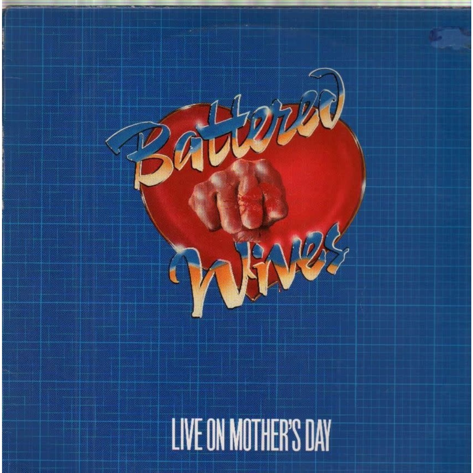 Vinyl Battered Wives - Live On Mothers Day 1980