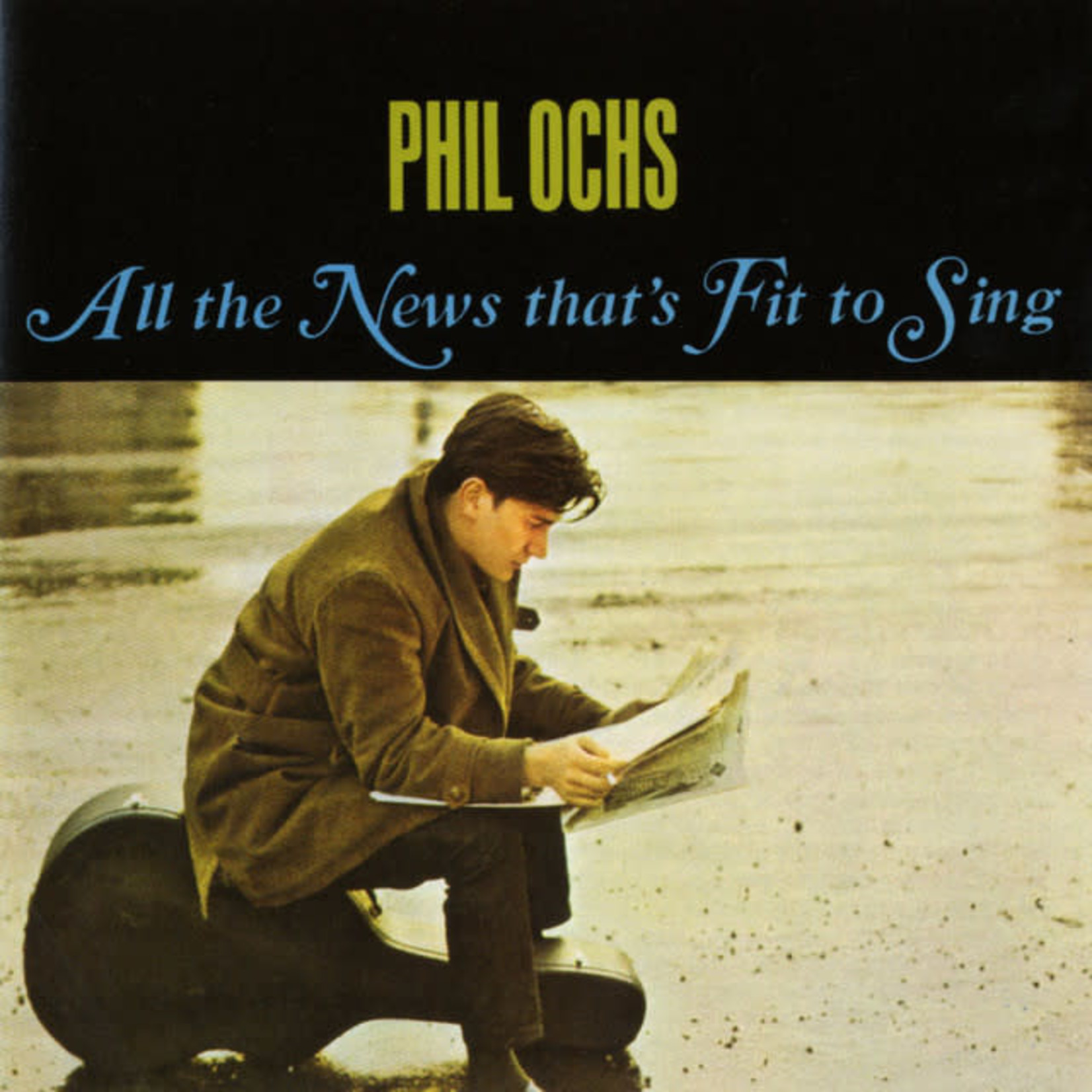 Vinyl Phil Ochs - All the News that's Fit To Sing